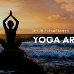 Yoga Arten erklärt
